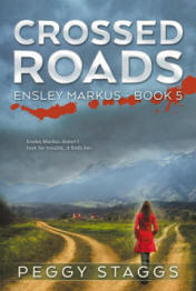 Crossed Roads - An Ensley Markus Mystery, #5 ebook by Peggy Staggs